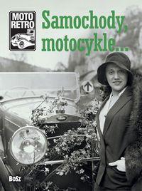 SAMOCHODY, MOTOCYKLE...SAMOCHODY, MOTOCYKLE?