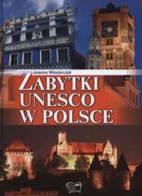 ZABYTKI UNESCO W POLSCE outlet