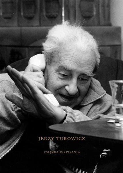 Jerzy Turowicz. Książka do pisania