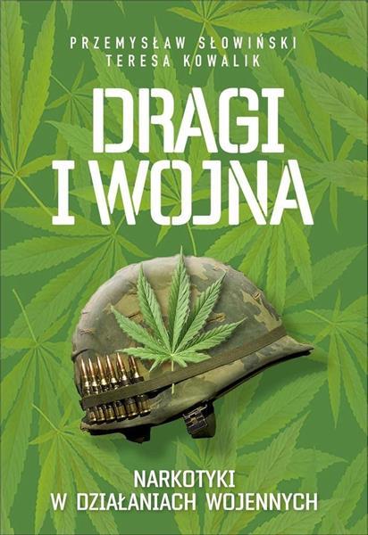 Dragi i wojna - narkotyki w działaniach wojennych