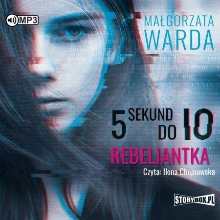 5 sekund do IO. Rebeliantka audiobook