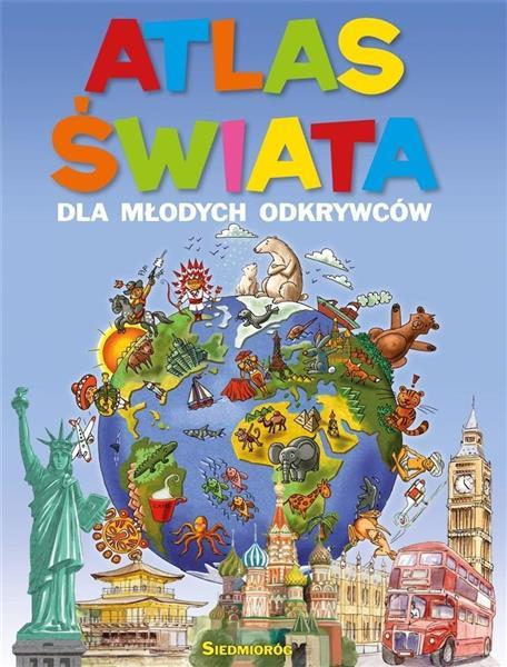 Atlas świata dla młodych odkrywców