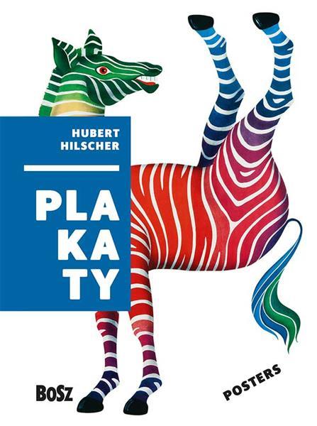 HUBERT HILSCHER. PLAKATY
