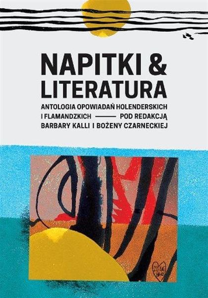 Napitki & Literatura. Antologia opowiadań...