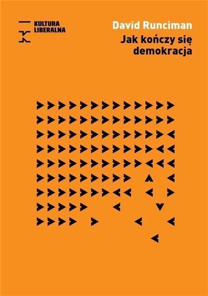Jak kończy się demokracja