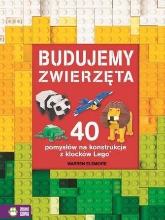 40 pomysłów na konstrukcje z LEGO. Zwierzęta