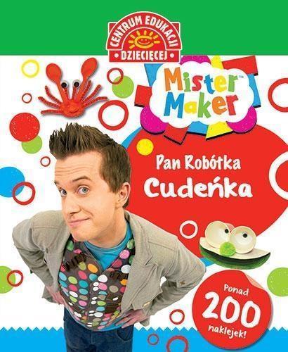 Mister Maker (Pan Robótka). Cudeńka