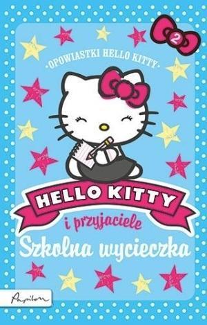 Hello Kitty i przyjaciele Szkolna wycieczka br Pap