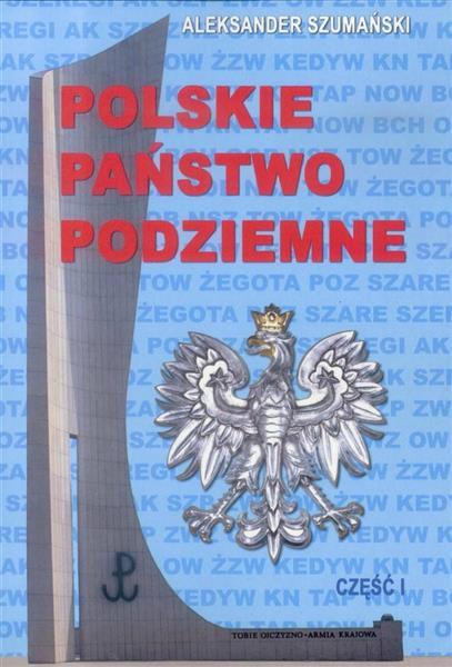 Polskie państwo podziemne cz.1