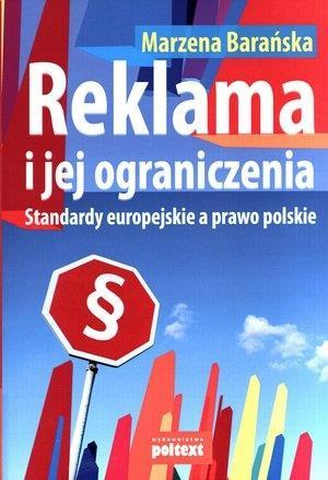 REKLAMA I JEJ OGRANICZENIA. STANDARDY EUROPEJSKIE