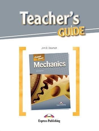 Career Paths: Mechanics Teacher's Guide