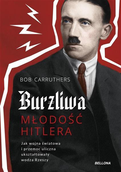 Burzliwa młodość Hitlera