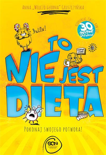 To nie jest dieta. Pokonaj swojego potwora outlet