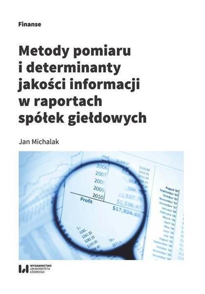 Metody pomiaru i determinant jakości informacji...