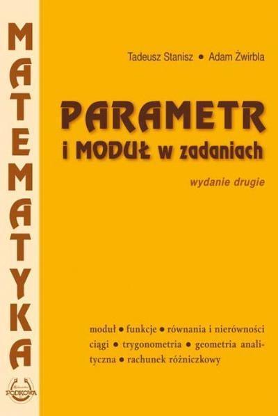 Parametr i moduł w zadaniach PODKOWA