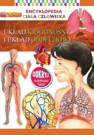 Encyklopedia ciała człowieka. Układ krwionośny...