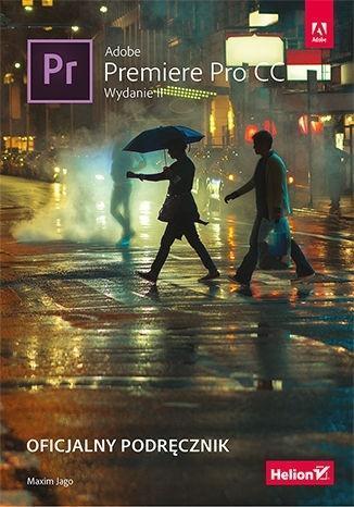 Adobe Premiere Pro CC. Oficjalny podręcznik w.2