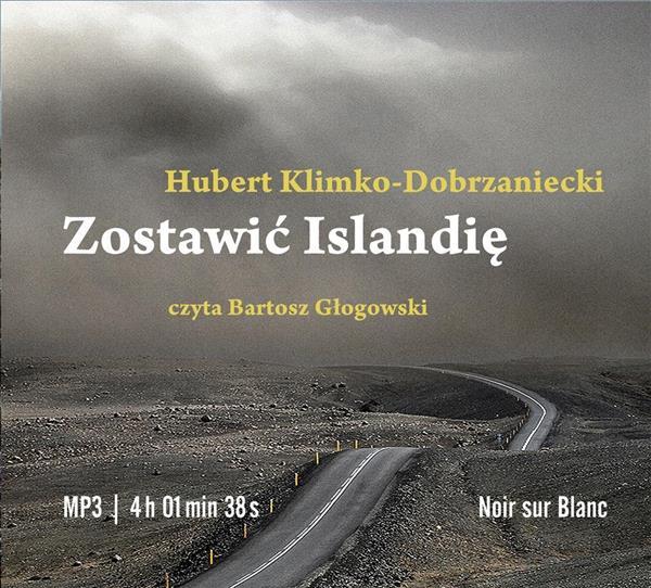 Zostawić Islandię. Audiobook