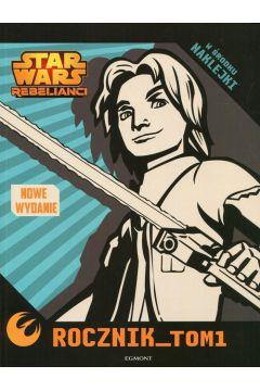 Star wars Rebelianci Rocznik Tom1 outlet