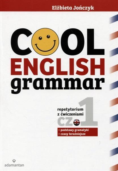 Cool English Grammar. Część 1 wyd.2017