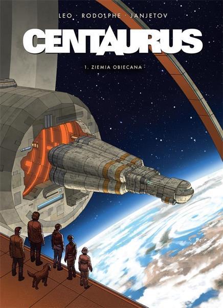 Centaurus T.1 Ziemia obiecana