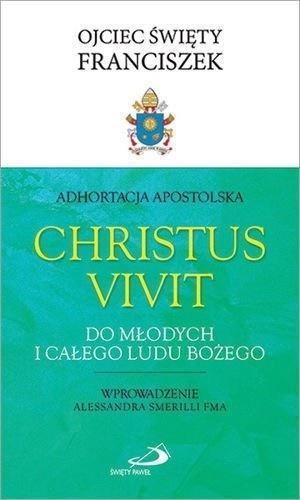 Adhortacja Christus Vivit. Do młodych i całego...