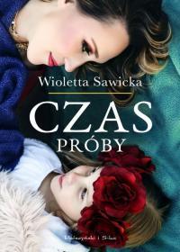 CZAS PRÓBY Wioletta Sawicka outlet
