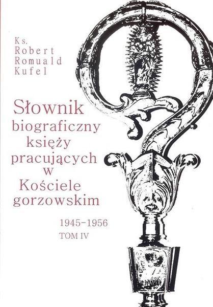 Słownik biograficzny księży pracujących... T.4