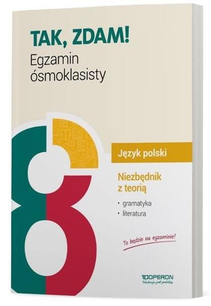 Egzamin ósmoklasisty. Język polski. Niezbędnik