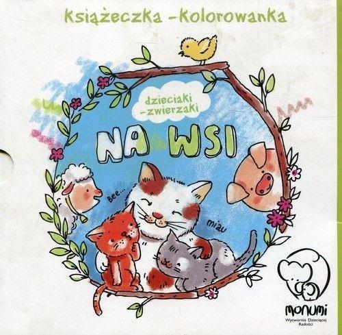 Książeczka-kolorowanka. Dzieciaki-zwierzaki na wsi