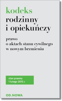 KODEKS RODZINNY I OPIEKUŃCZY I PRAWO O AKT. outlet