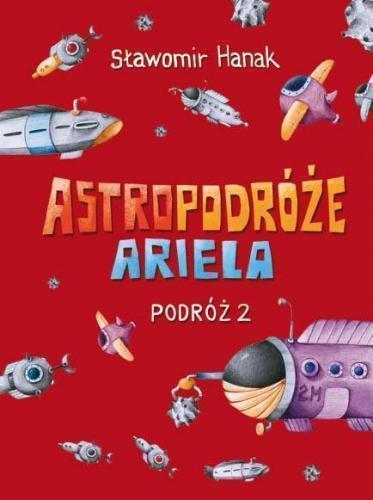 Astropodróże Ariela. Podróż 2 Skrzat