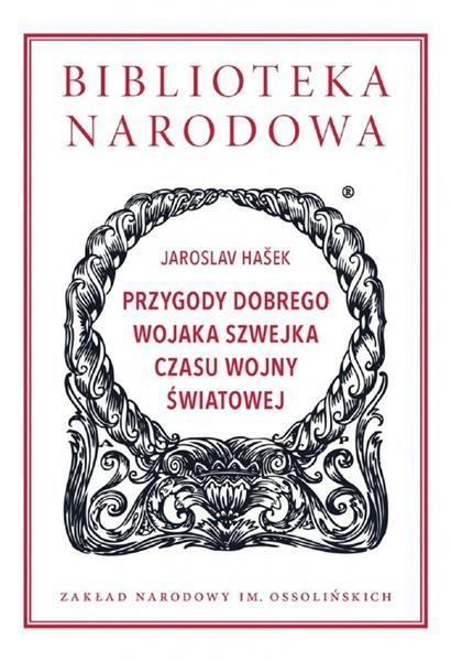 Przygody dobrego wojaka Szwejka czasu wojny świat.