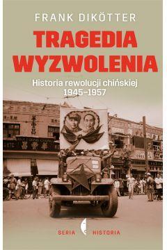 TRAGEDIA WYZWOLENIA HISTORIA REWOLUCJI C.. 1outlet