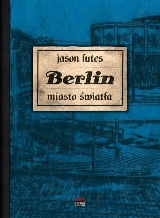 Berlin. Miasto światła