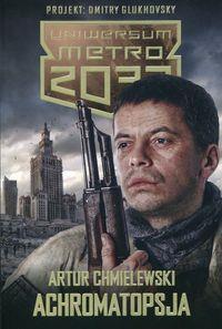 METRO 2033. ACHROMATOPSJA
