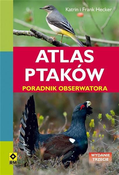 Atlas ptaków. Poradnik obserwatora w.3