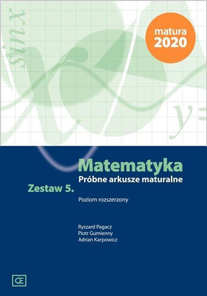 Matematyka LO Próbne arkusze maturalne z.5 ZR OE