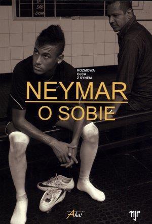 Neymar. O sobie. Rozmowa ojca z synem