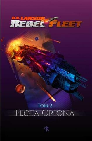 Rebel Fleet T.2 Flota Oriona