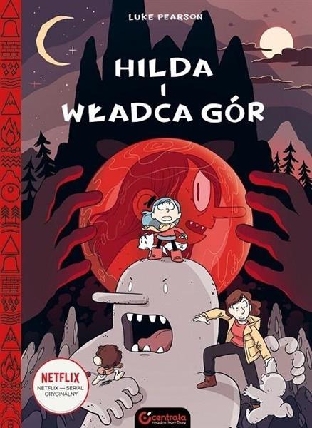 Hilda Folk T.6 Hilda i Władca gór