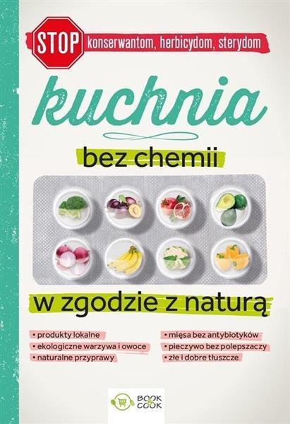 Kuchnia bez chemii. W zgodzie z naturą