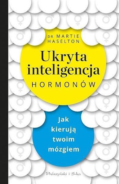 Ukryta inteligencja hormonów OUTLET