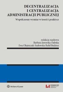 Decentralizacja i centralizacja administracji pub.