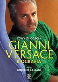 Gianni Versace.Biografia
