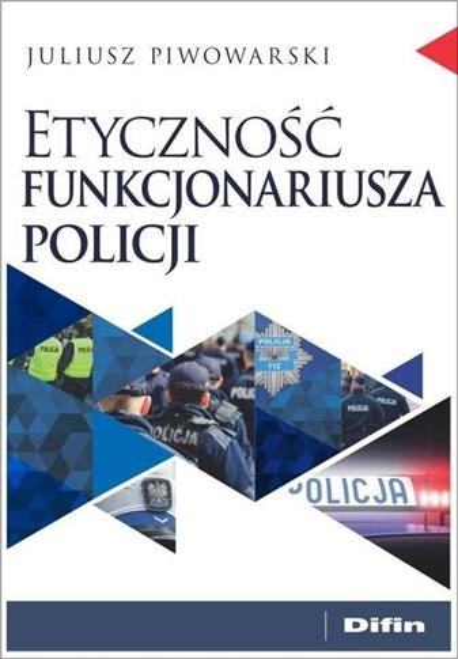 Etyczność funkcjonariusza policji