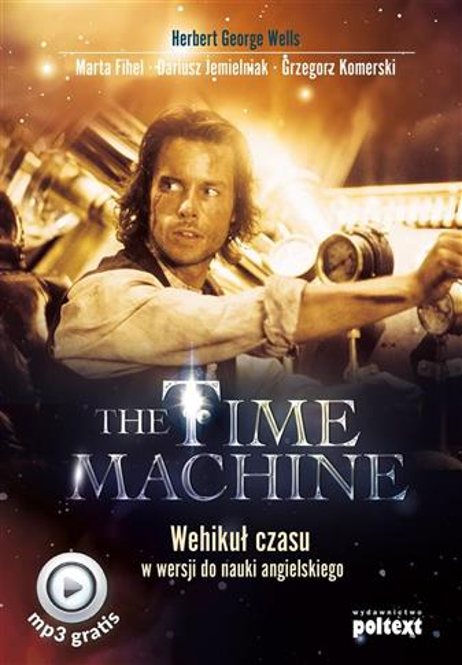 The Time Machine.Wehikuł czasu w wer. do nauki ang