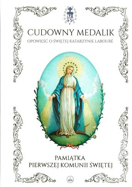 Cudowny medalik - Pamiątka I Komunii Św.