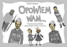 Opowiem Wam... Prawdziwa historia Polaków...