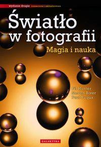 ŚWIATŁO W FOTOGRAFII MAGIA I NAUKA outlet
